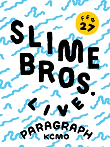 Slime Bros